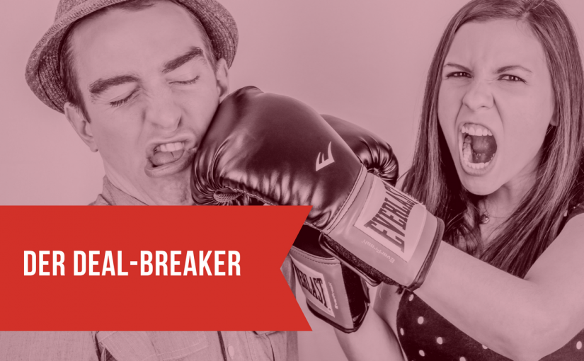 Der Deal-Breaker. (2)